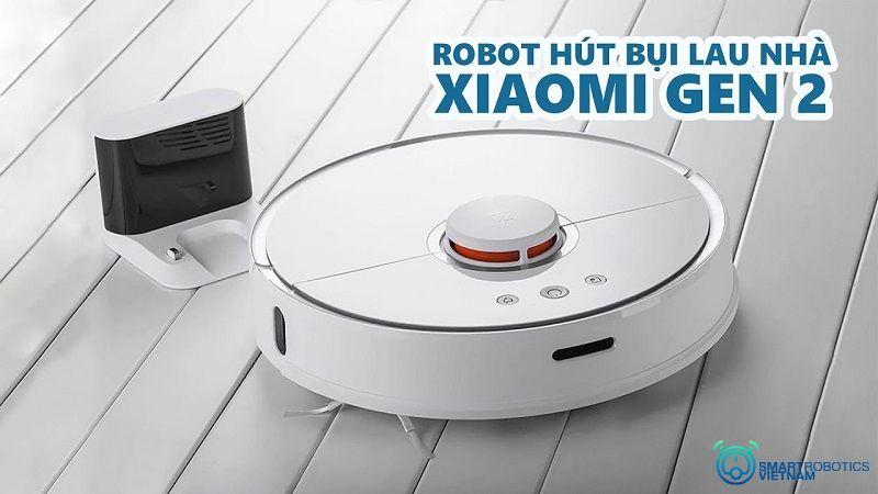 Robot hút bụi lau sàn nhà Xiaomi gen 2