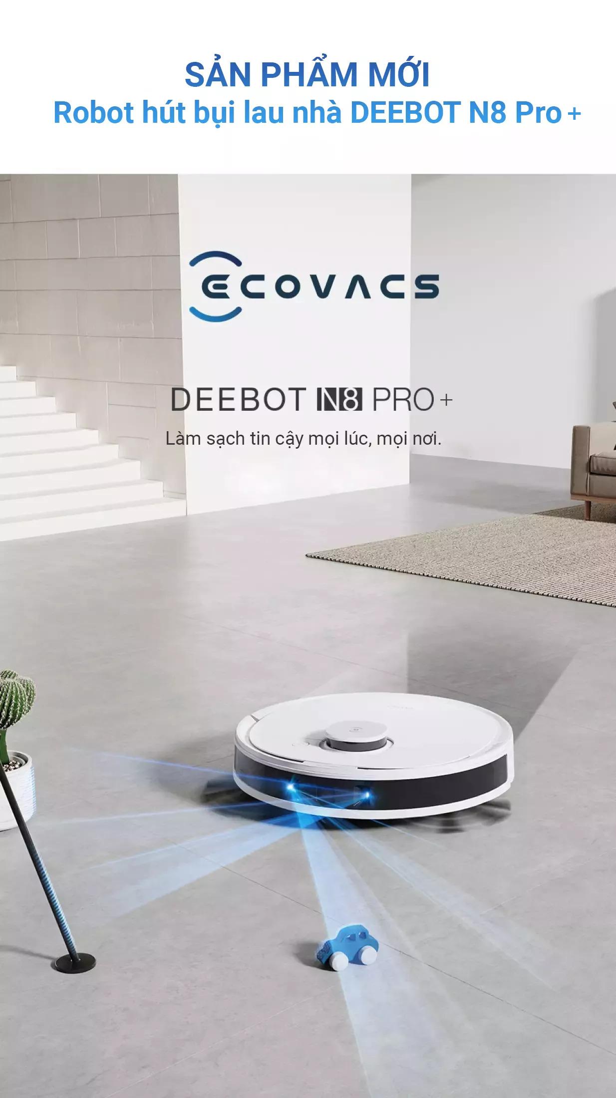 Robot hút bụi lau nhà Ecovacs Deebot N8 Pro Plus - Bản Quốc Tế 10