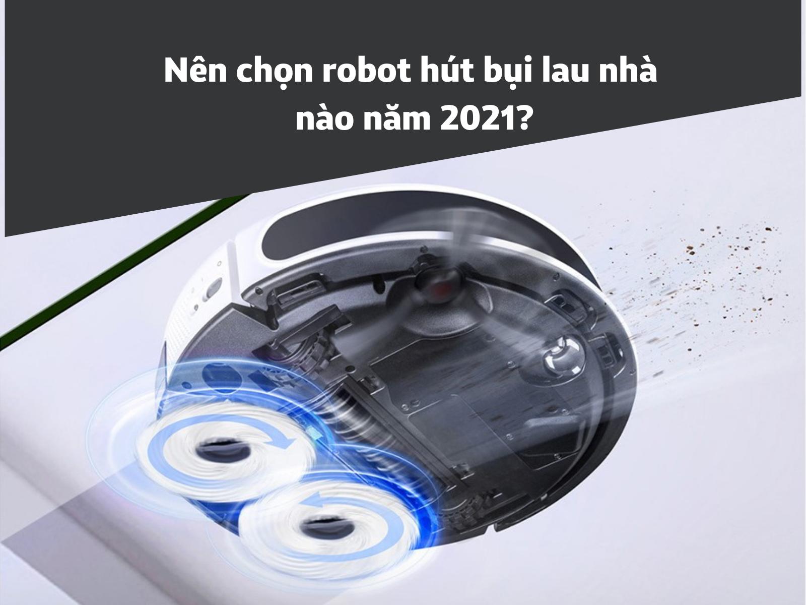 review về robot hút bụi lau nhà